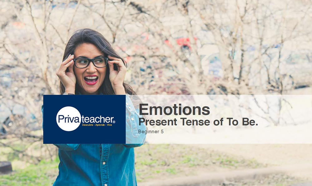 Beginner: 5 Emotions and Verb to be